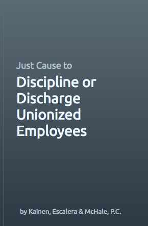 Picture of employer guide for disciplining or discharging unionized employees